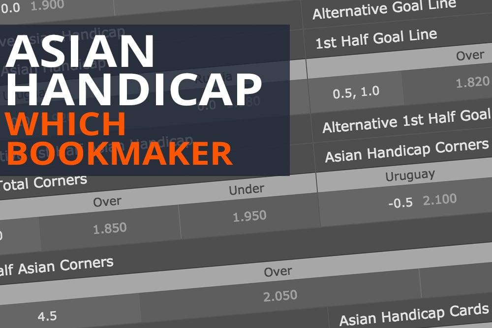 Asian Handicap Bookmakers