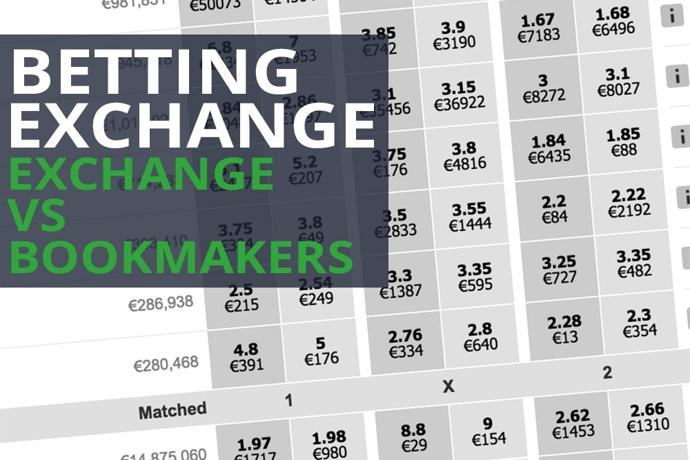 Betting Exchange vs Bookmakers