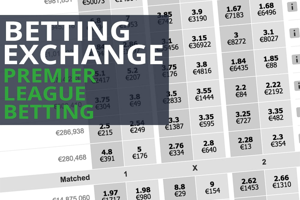 Premier League Exchange Betting
