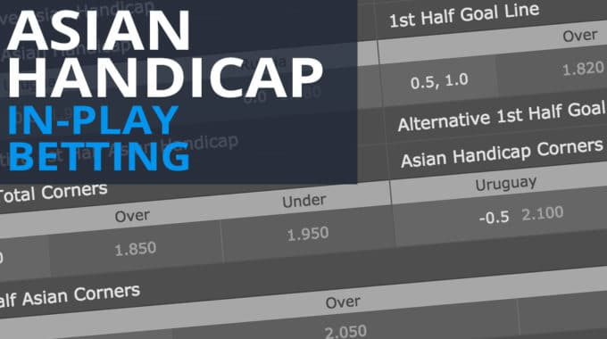 In-Play Asian Handicap Betting
