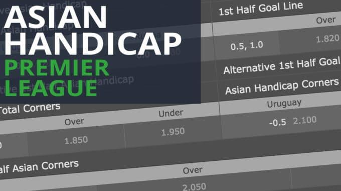 Premier League Asian Handicap Betting