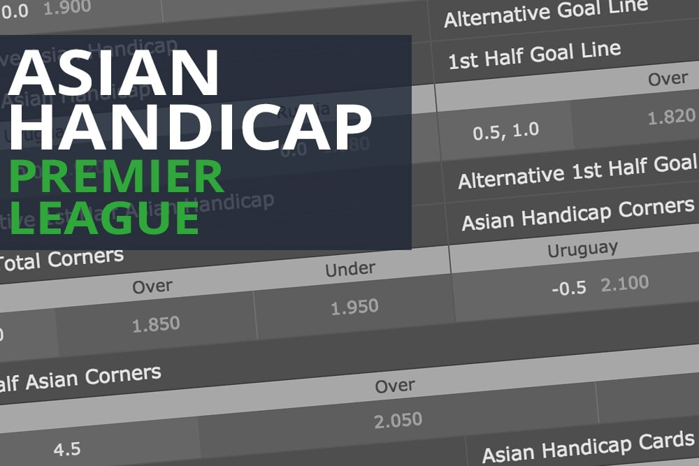 Premier League Asian Handicap betting