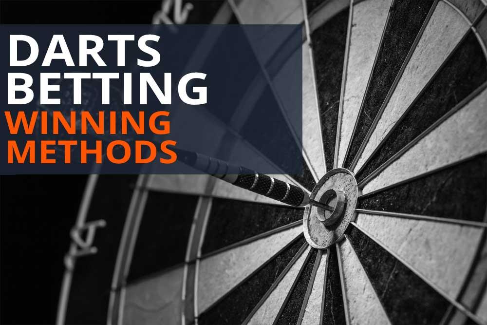 Darts Betting Methods