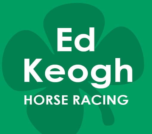 Ed Keogh Horse Racing Tips